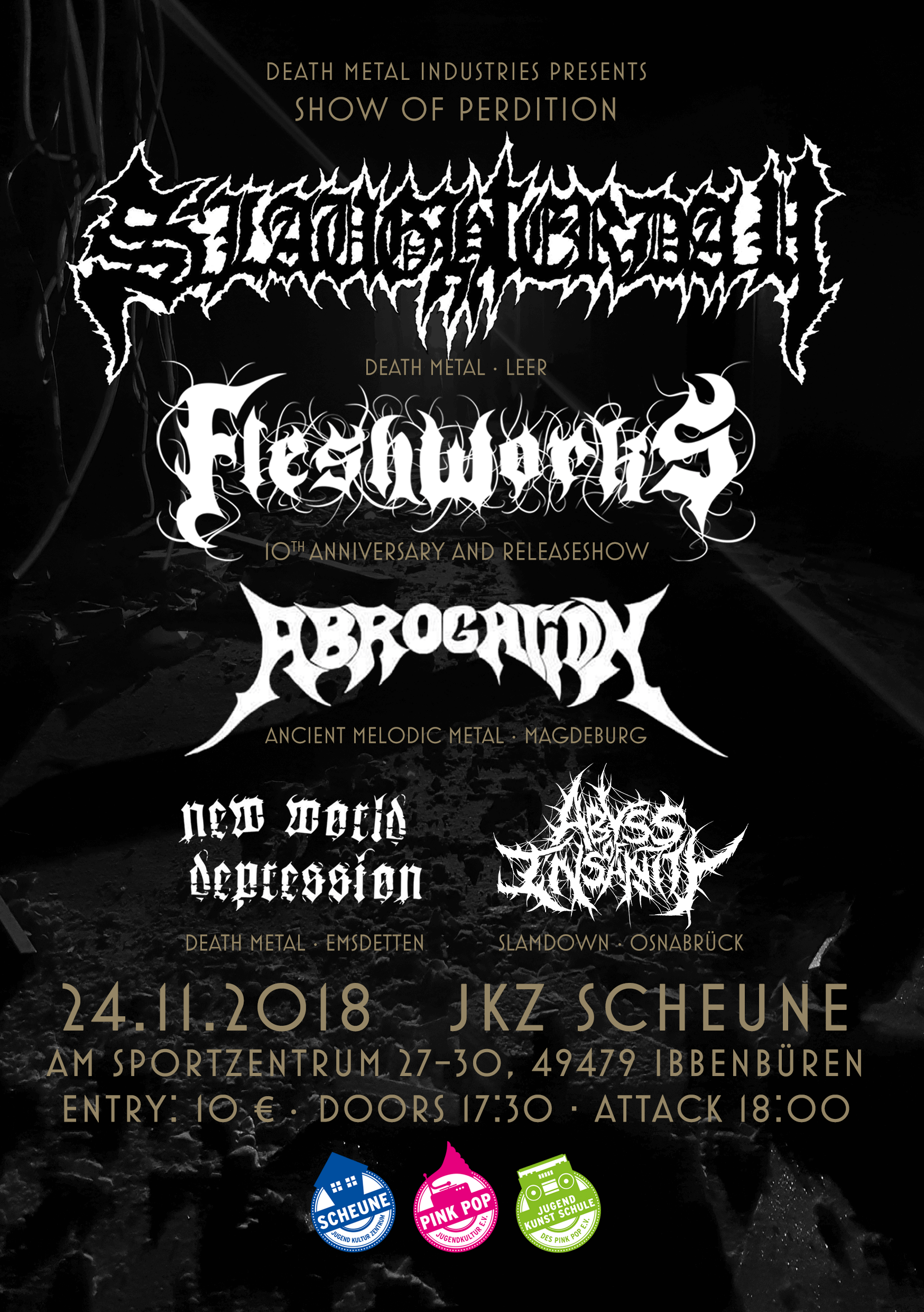 fleshworks, 10th anniversary and releaseshow, slaughterday, abrogation, new world depression, abyss of insanity, ibbenbueren, scheune